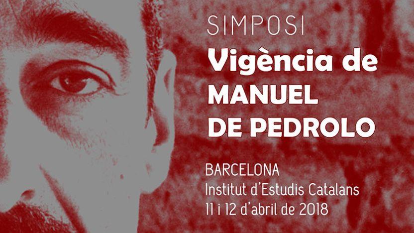 "Simposi ""Vigència de Manuel de Pedrolo"""